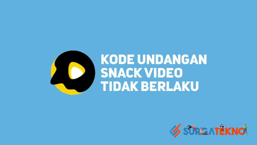 √ Cara Mengatasi Kode Undangan Snack Video Tidak Berlaku