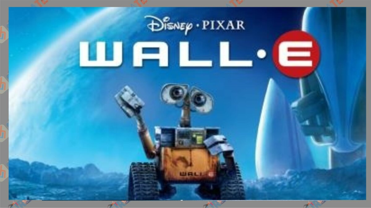Wall – E (2008) - Film Kecanggihan Teknologi Masa Depan