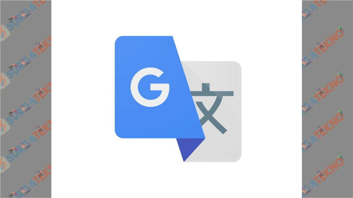 Google translate - Layanan google terbaik