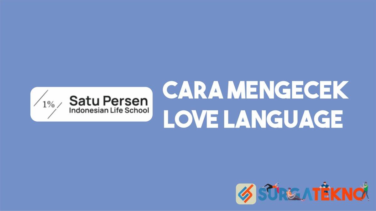 Cara Mengecek Love Language