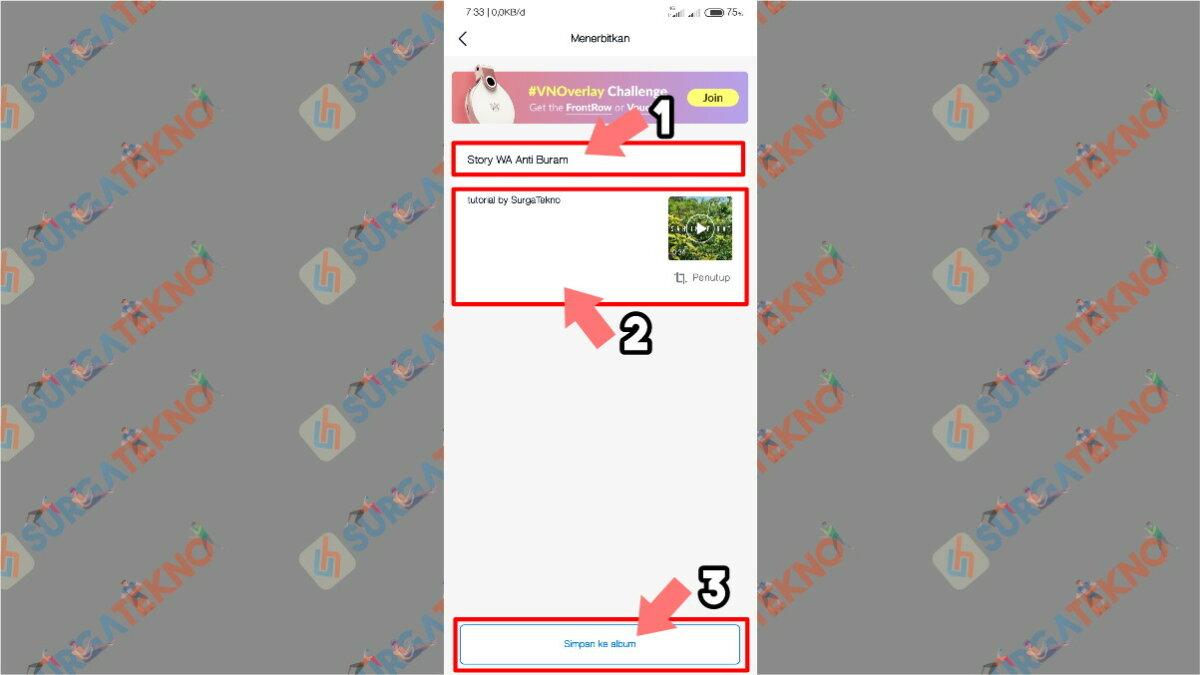 Gambar Langkah Kedelapan - Cara Agar Video di Story WhatsApp Tidak Buram / Pecah